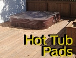 View all Hot Tub Pads
